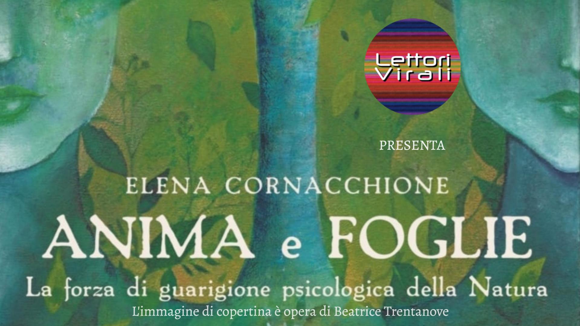 Anima e Foglie di Elena Cornacchione